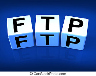 FTP Blocks Refer to File Transfer Protocol - FTP Blocks...