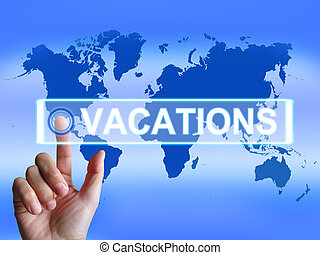 Vacations Map Meaning Internet Planning or Worldwide...