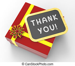 Thank You! Present Means Gratitude And Appreciation - Thank...
