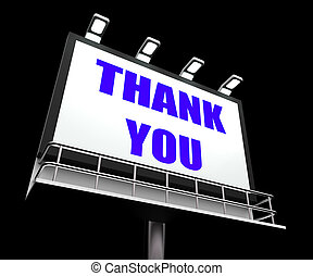 Thank You Sign Referring to Message of Appreciation and Gratefulness