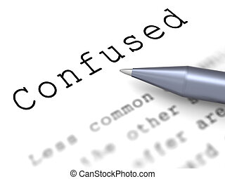 Confused Word Means Puzzled Perplexed And Dont Understand -...