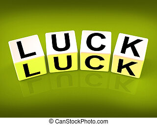 Luck Blocks Refer to Fortune Destiny or Luckiness - Luck...