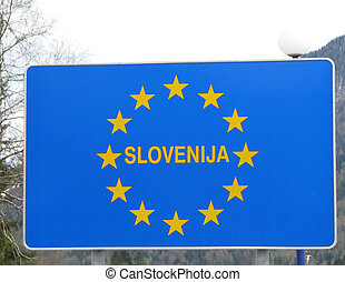 blue sign with yellow stars of European border Slovenija 1