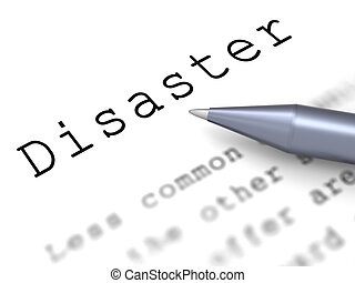 Disaster Word Means Emergency Calamity And Crisis