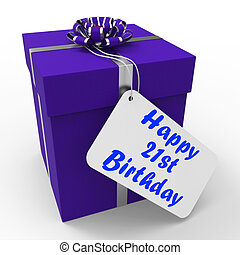 Happy 21st Birthday Gift Shows Celebrating Twenty-One Years