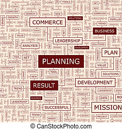 PLANNING Word cloud illustration Tag cloud concept collage...