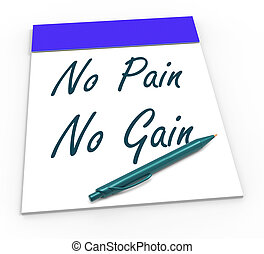 No Pain No Gain Means Toil And Achievements - No Pain No...