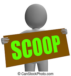 Scoop Sign Character Means Gossipmonger Or Intimate Tatter -...