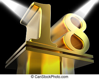 Golden Eighteen On Pedestal Showing Success Recognition Or...