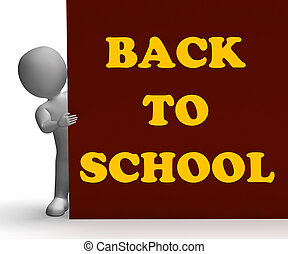 Back To School Sign Means Education And Classrooms - Back To...