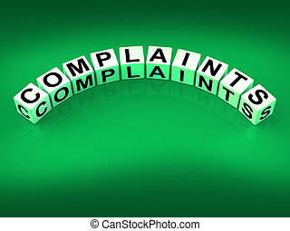 Complaints Dice Means Dissatisfied Angry And Criticism -...