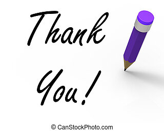 Thank You Sign with Pencil Indicates Written Acknowledgement