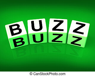 Buzz Blocks Indicate Excitement Attention and Public...