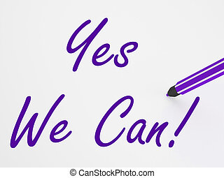 Yes We Can! On Whiteboard Shows Teamwork And Success