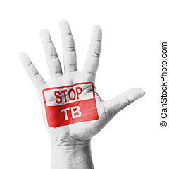 Open hand raised, Stop TB Tuberculosis sign painted, multi...