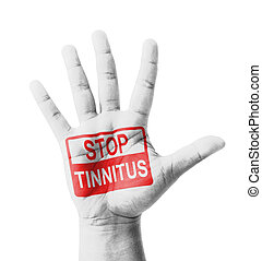 Open hand raised, Stop Tinnitus Ear Ringing sign painted,...