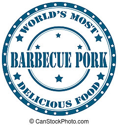 Barbecue Pork-stamp - Rubber stamp with text Barbecue...