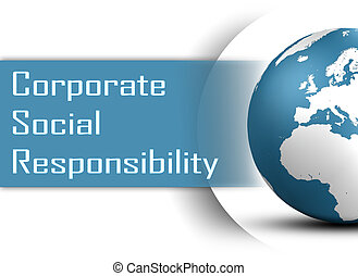 Corporate Social Responsibility concept with globe on white...