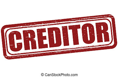 Creditor - Stamp with word creditor inside, vector...