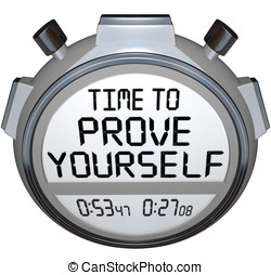 Time to Prove Yourself Stopwatch Timer Words Performance -...