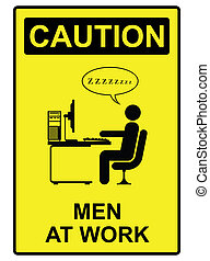 Men at work - Comical men at work sign isolated on white...