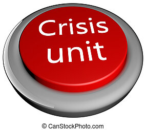 "Crisis Unit - ""Crisis unit"" text over red button, 3d render"