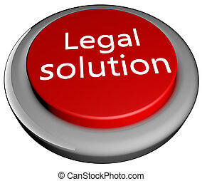 "Legal solution - ""Legal solution"" text over red button, 3d..."