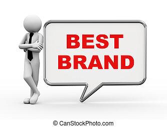3d businessman with speech bubble - best brand