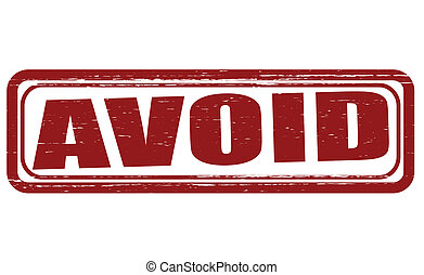 Avoid - Stamp with word avoid inside, vector illustration