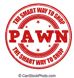 Pawn stamp - Pawn, the smart way to shop grunge rubber stamp...