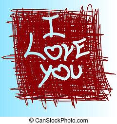 Phrase : I love you .