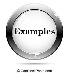 Examples icon - Metallic shiny glossy icon on white...