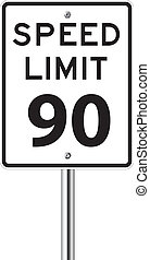 Speed limit 90 traffic sign on white