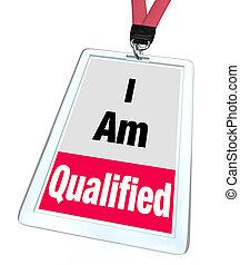 yo, soy, calificado, insignia, certificado, licencia,...