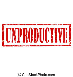 Unproductive-stamp - Grunge rubber stamp with text...