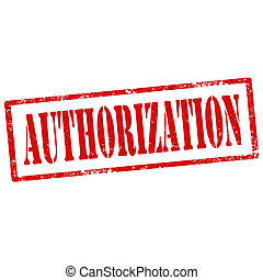 Authorization-stamp - Grunge rubber stamp with text...