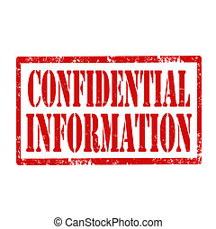 Confidential Information-stamp - Grunge rubber stamp with...