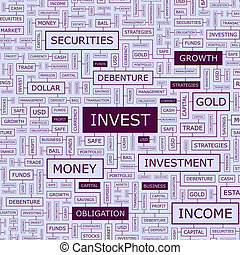 INVEST. Word cloud illustration. Tag cloud concept collage....