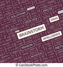 BRAINSTORM. Background concept wordcloud illustration. Print...