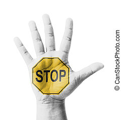 Open hand raised, STOP sign painted, multi purpose concept -...