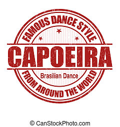 Capoeira stamp - Famous dance style, Capoeira grunge rubber...