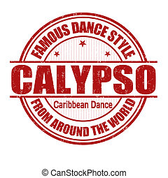 Calypso stamp - Famous dance style, Calypso grunge rubber...