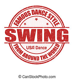 Swing stamp - Famous dance style, Swing grunge rubber stamp...