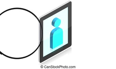magnifying with tablet pc - 3D animation of a simple objects...