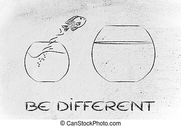 think unconventionally and free your mind, fish jumping into...