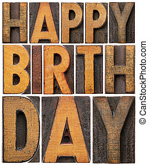 happy birthday in wood type - happy birthday - isolated word...
