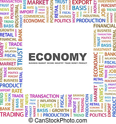 ECONOMY. Word cloud illustration. Tag cloud concept collage....