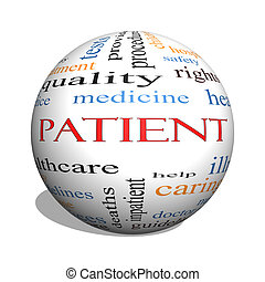Patient 3D sphere Word Cloud Concept with great terms such...