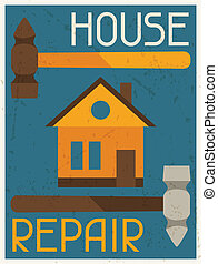House repair. Retro poster in flat design style.
