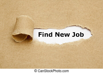 Find New Job Torn Paper Concept - Find New Job, appearing...